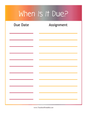 Due Date Poster Teachers Printable