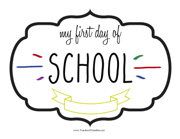 First Day School Sign Teachers Printable