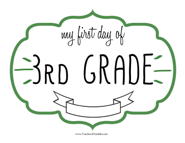 First Day Third Grade Sign Teachers Printable