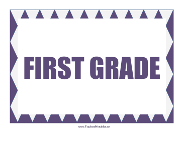 First Grade Sign Teachers Printable