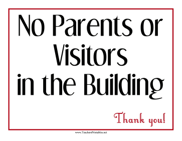 No Visitors Sign Teachers Printable