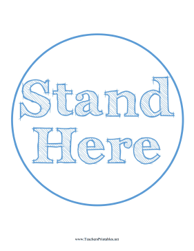 Stand Here Circle Blue Teachers Printable