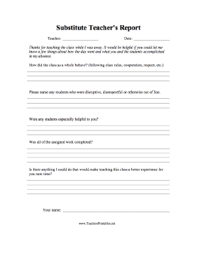Substitute Teachers Report Teachers Printable