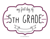 First Day Fifth Grade Sign