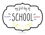 First Day School Sign