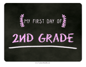 First Day Second Grade Chalkboard Sign
