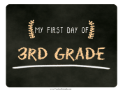 First Day Third Grade Chalkboard Sign