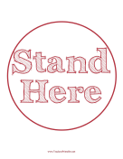 Stand Here Circle Red