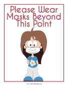 Wear Masks Beyond This Point Sign