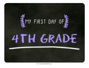 First Day Fourth Grade Chalkboard Sign teachers printables