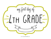 First Day Fourth Grade Sign teachers printables