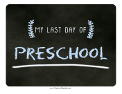 Last Day Preschool Chalkboard Sign teachers printables