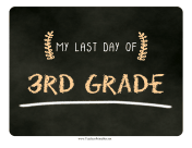 Last Day Third Grade Chalkboard Sign teachers printables